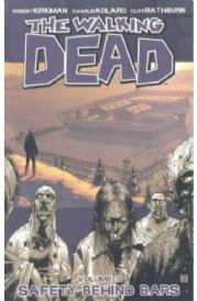 The Walking Dead Safety Behind Bars Volume 3 Graphic Novel Robert Kirkman Image Comics